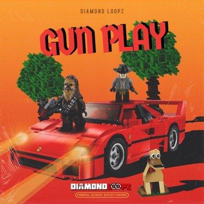 Diamond Loopz - Gun Play