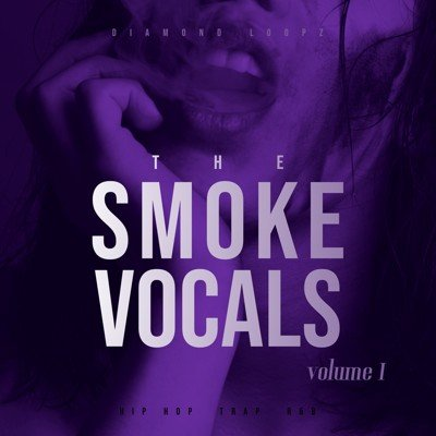 Diamond Loopz - The Smoke Vocals Vox Loops