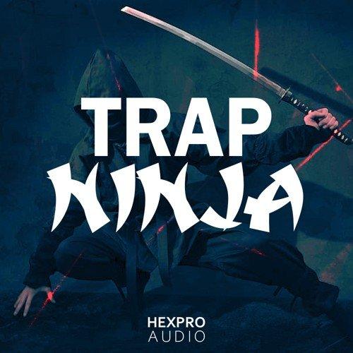 HEXPRO AUDIO - TRAP NINJA - ASIAN TRAP BEATS