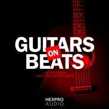 HexPro Audio - Guitars On Beats (Trap Guitar Loops)
