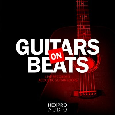 HexPro Audio - Guitars On Beats (Trap Guitar Loops)