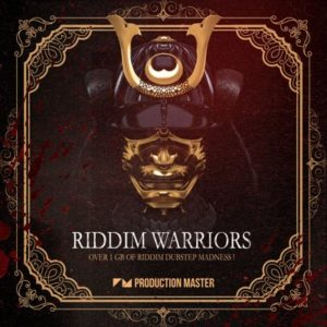 Production Master - Riddim Warriors - 1GB Of Riddim Dubstep Samples