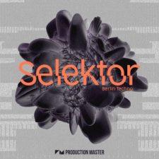 Production Master - Selektor - Berlin Techno Loops