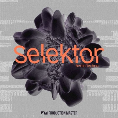 Production Master - Selektor - Berlin Techno Loops