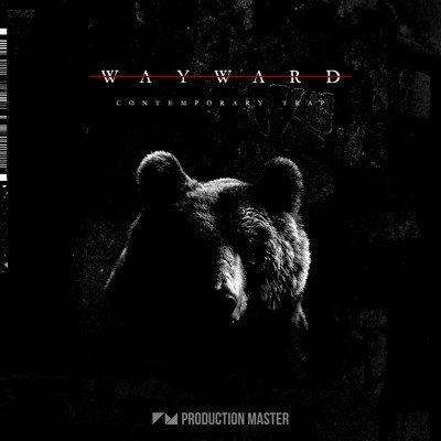 Production Master - Wayward - Contemporary Trap Loops