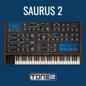 Tone 2 Saurus 2 VST Synthesizer pLUGIN