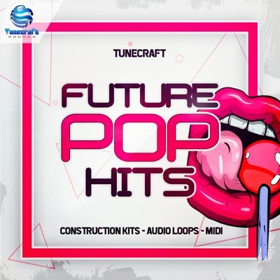 Tunecraft - Future Pop Hits Loops Pack