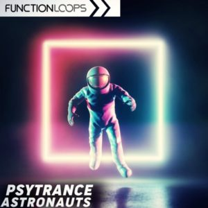 Function Loops - Psytrance Astronauts