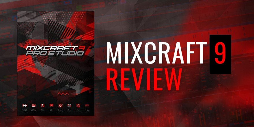 Mixcraft 9 Review