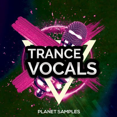 Planet Samples - Trance Vocals Loops