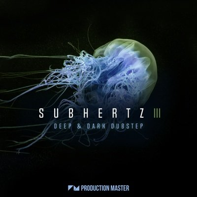 Subhertz 3 - Deep & Dark Dubstep Loops Pack
