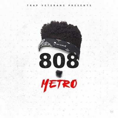 Trap Veterans - 808 Metro Boomin Sample Pack