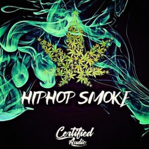 Certified Audio - Hip Hop Smoke