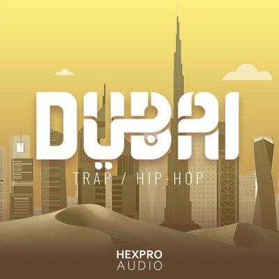 HEXPRO AUDIO - DUBAI TRAP