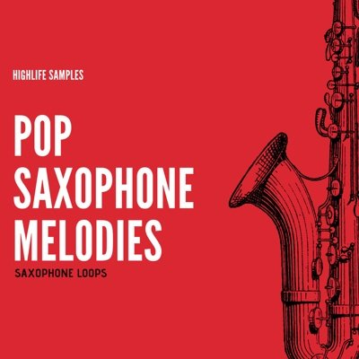 HighLife Samples - Pop Saxophone Melodies Loops
