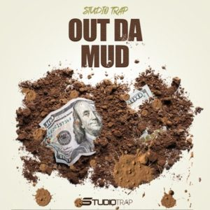 Studio Trap - Out Da Mud Sound Pack