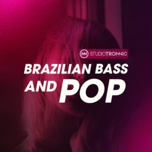 Studio Tronnic - Brazilian Bass and Pop Loops