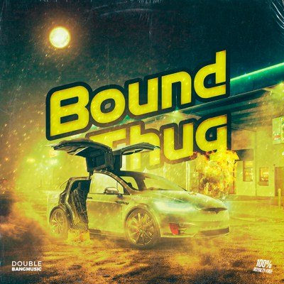 Double Bang Music - Bound Thug
