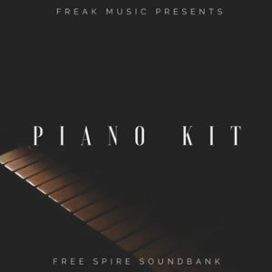 Freak Music - Free Piano Spire Soundbank