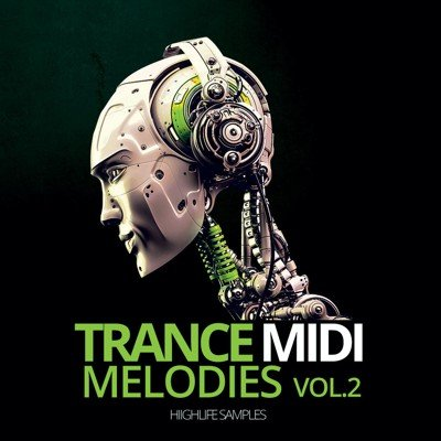 HighLife Samples - Trance Midi Melodies Vol.2