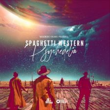 Black Octopus Sound - Basement Freaks presents Spaghetti Western Psychedelia Cinematic Sounds
