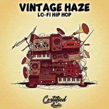 Certified Audio - Vintage Haze Lo-Fi Hip Hop