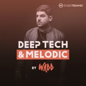 Deep Tech & Melodic by Wadd