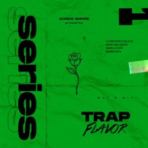 Sonics Empire - Trap Flavor