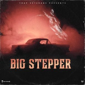 Trap Veterans - Big Stepper