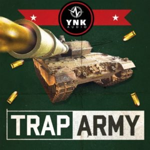 YNK Audio - Trap Army