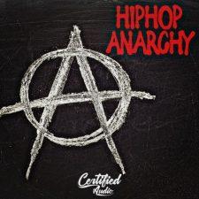 Certified Audio - Hip Hop Anarchy