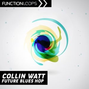 Function Loops - Collin Watt - Future Blues Hop