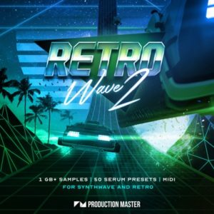 Production Master - Retrowave 2 - Samples, Serum Presets