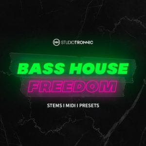 Studio Tronnic - Bass House Freedom