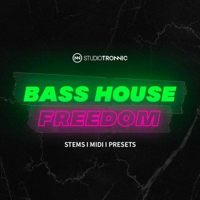 Studio Tronnic - Bass House Freedom