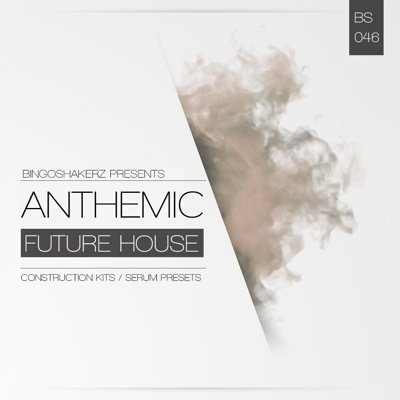 Bingoshakerz - Anthemic Future House Loops