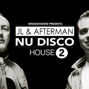 Bingoshakerz - JL & Afterman Nu Disco House 2