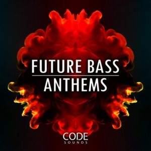 Code Sounds - Future Bass Anthems