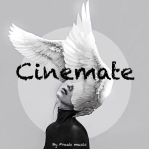 Freak Music - Cinemate