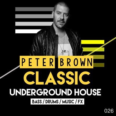 Peter Brown Classic Underground House Loops Pack