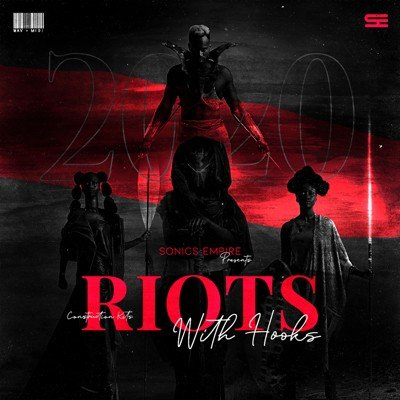 SonicsEmpire - Riots (Hooks Samples)