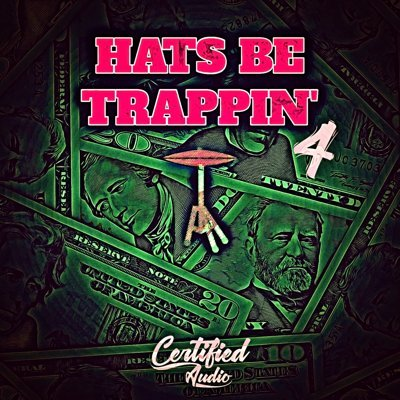 Certified Audio - Hats Be Trappin 4 Trap Hi-Hats Loops