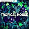 Function Loops - Tropical House Sample Pack