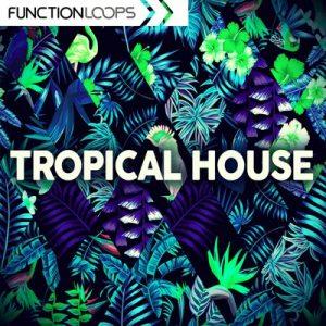 Function Loops - Tropical House Sample Pack