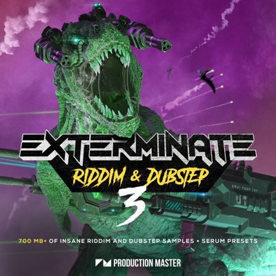 Production Master - Exterminate 3 Riddim Dubstep Loops