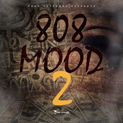 Trap Veterans - 808 Mood 2 Trap Kits