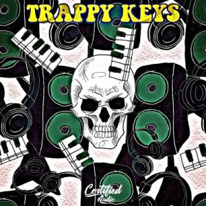Trappy Keys - Trap Piano Loops