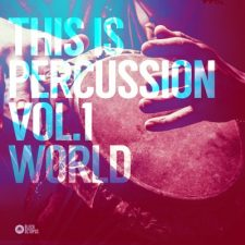 Black Octopus Sound - This Is Percussion Vol 1 - World