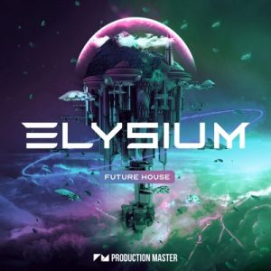Elysium (Future House Loops)