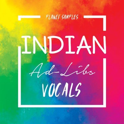 Planet Samples - Indian Ad-Libs Vocals